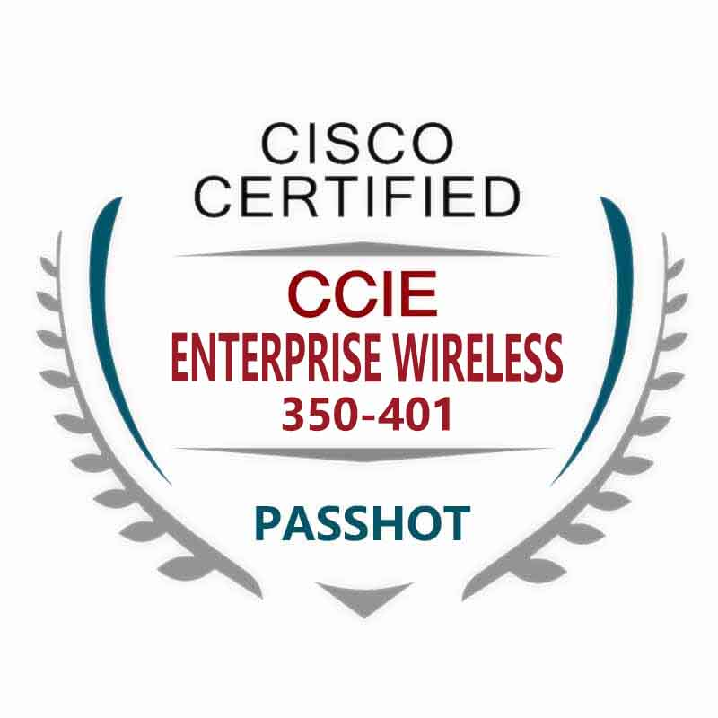 350-401 ENCOR CCIE Enterprise Wireless Dumps