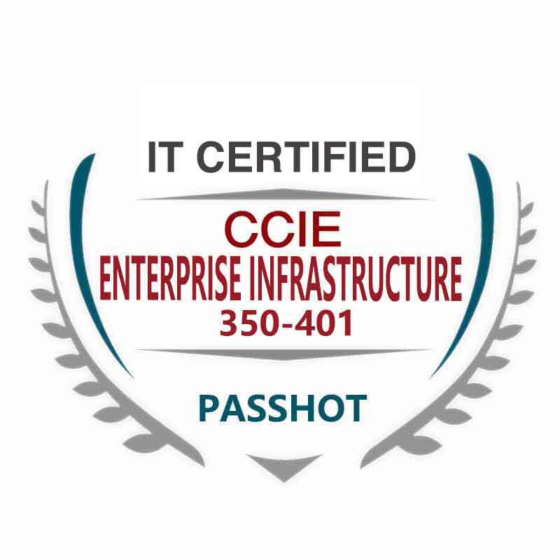 350-401 ENCOR CCIE Enterprise Infrastructure Exam Information