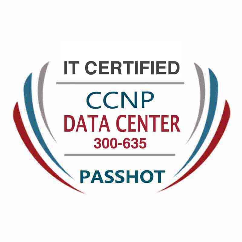 CCNP Data Center 300-635 DCAUTO Exam Information