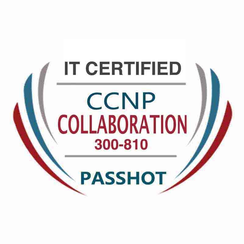 CCNP Collaboration 300-810 CLICA Exam Information